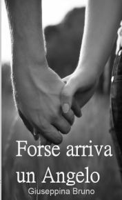 forse-arriva-un-angelo-stampa
